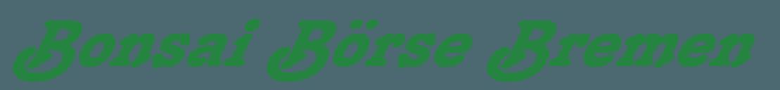 Bonsai Börse Bremen